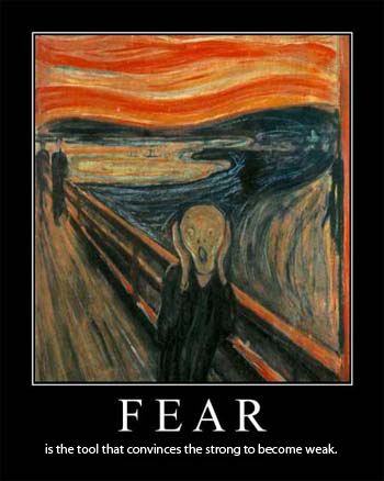 Fear will kill you